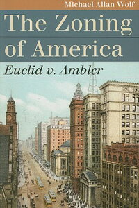 The_Zoning_of_America:_Euclid