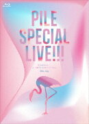 Pile SPECIAL LIVE!!!「P.S.ありがとう...」at TOKYO DOME CITY HALL【Blu-ray】