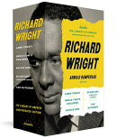 Richard Wright: The Library of America Unexpurgated Edition: (a Library of America Boxed Set)