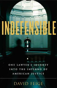 Indefensible:_One_Lawyer's_Jou