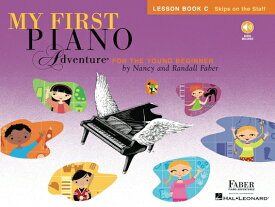 My First Piano Adventure: Lesson Book C with Play-Along & Listening CD MY 1ST PIANO ADV [ Nancy Faber ]