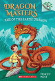 Rise of the Earth Dragon: A Branches Book (Dragon Masters #1), Volume 1