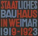 STATE BAUHAUS IN WEIMAR 1919-1923(H)