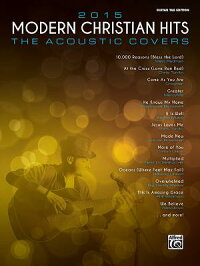 2015ModernChristianHits--TheAcousticCovers:26SongsofHopeandPraise[AlfredPublishing]