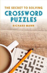 TheSecrettoSolvingCrosswordPuzzlesSECRETTOSOLVINGCROSSWORDPU[RichardMann]