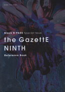 the GazettE NINTH Reference Book