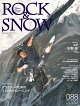 【予約】ROCK & SNOW(088(jun.2020))