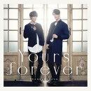 【予約】Yours forever (Type-A CD+DVD)