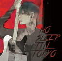 NO SLEEP TILL TOKYO (初回限定盤 CD+DVD) [ MIYAVI ]