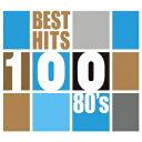 ベスト・ヒット100 80's(5CD) [ (V.A.) ]