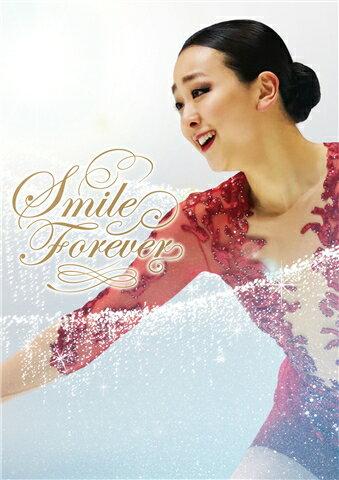 浅田真央『Smile Forever』〜美しき氷上の妖精〜 DVD [ 浅田真央 ]