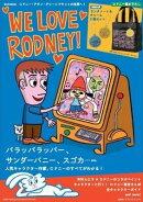WE LOVE RODNEY! 【ブランドムック】