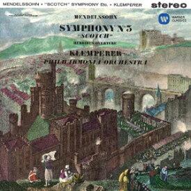 メンデルスゾーン:交響曲 第3番「スコットランド」他、「夏の夜の夢」 [ オットー・クレンペラー ]