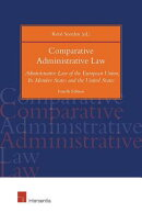 Comparative Administrative Law: Administrative Law of the European Union, Its Member States and the