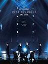 BTS WORLD TOUR 'LOVE YOURSELF' 〜JAPAN EDITION〜(初回限定盤)【Blu-ray】 [ BTS ]