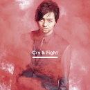 Cry & Fight (Music Video盤)