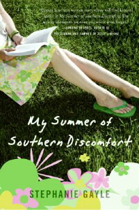 My_Summer_of_Southern_Discomfo