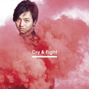 Cry & Fight (Choreo Video盤)