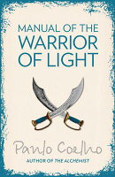MANUAL OF THE WARRIOR OF LIGHT(B)