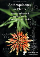 Anthraquinones in Plants: Source, Safety and Applications in Gastrointestinal Health