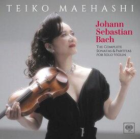 J.S.バッハ:無伴奏ヴァイオリンのためのソナタとパルティータ(全曲) [ 前橋汀子 ]
