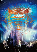 DEEN at BUDOKAN FOREVER 〜25th Anniversary〜(完全生産限定盤)【Blu-ray】