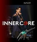 "KIM HYUN JOONG JAPAN TOUR 2017 ""INNER CORE""【Blu-ray】"