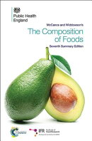 McCance and Widdowson's the Composition of Foods: Seventh Summary Edition