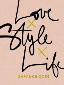 LOVE STYLE LIFE(P) [ GARANCE DORE ]