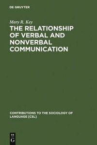 TheRelationshipofVerbalandNonverbalCommunication[MaryR.Key]