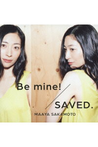 Bemine!/SAVED.[坂本真綾]