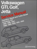 Volkswagen GTI, Golf, and Jetta Service Manual: 1985, 1986, 1987, 1988, 1989, 1990, 1991, 1992: Gaso