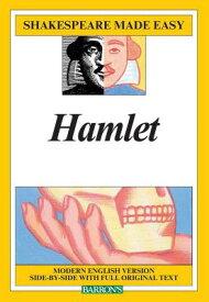 Hamlet SHAKESPEARE MADE EASY HAMLET (Shakespeare Made Easy (Paperback)) [ William Shakespeare ]