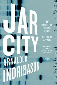 Jar City: An Inspector Erlendur Novel JAR CITY (Reykjavik Thriller) [ Arnaldur Indridason ]
