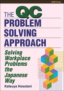 THE QC PROBLEM-SOLVING APPROACH