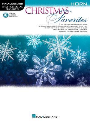 Christmas Favorites: Horn CHRISTMAS FAVORITES HORN [ Hal Leonard Corp ]