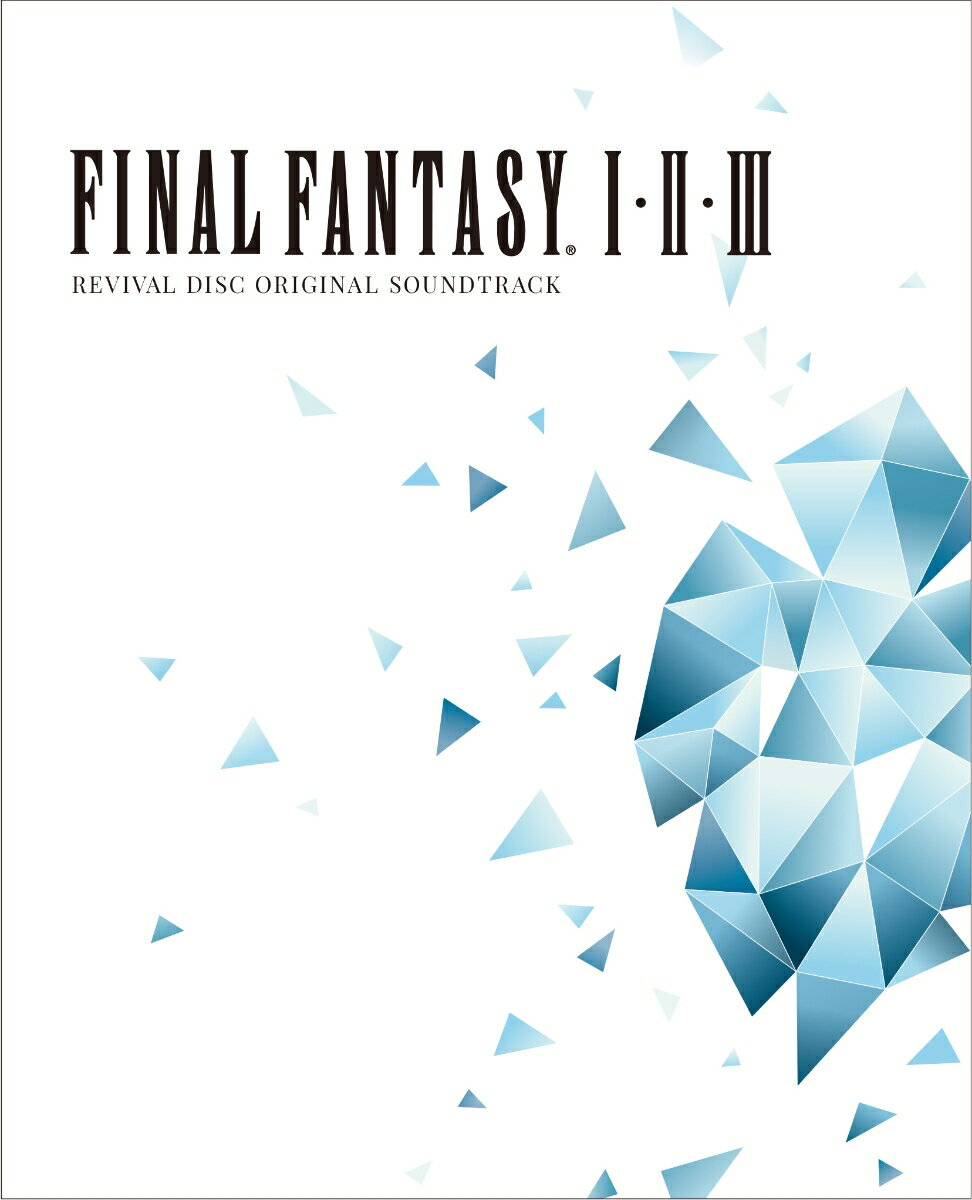 FINAL FANTASY I II III Original Soundtrack Revival Disc(映像付サントラ/Blu-ray Disc Music)