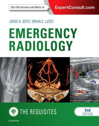 EmergencyRadiology:TheRequisites[JorgeA.Soto]