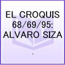 EL CROQUIS 68/69/95:ALVARO SIZA