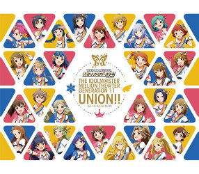 THE IDOLM@STER MILLION THE@TER GENERATION 11 UNION!! (CD+Blu-ray)