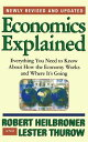 Economics Explained: Everything You Need to Know about How the Economy Works and Where It's Going ECONOMICS EX…