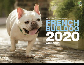 FRENCH BULLDOGカレンダー(2020) ([カレンダー])