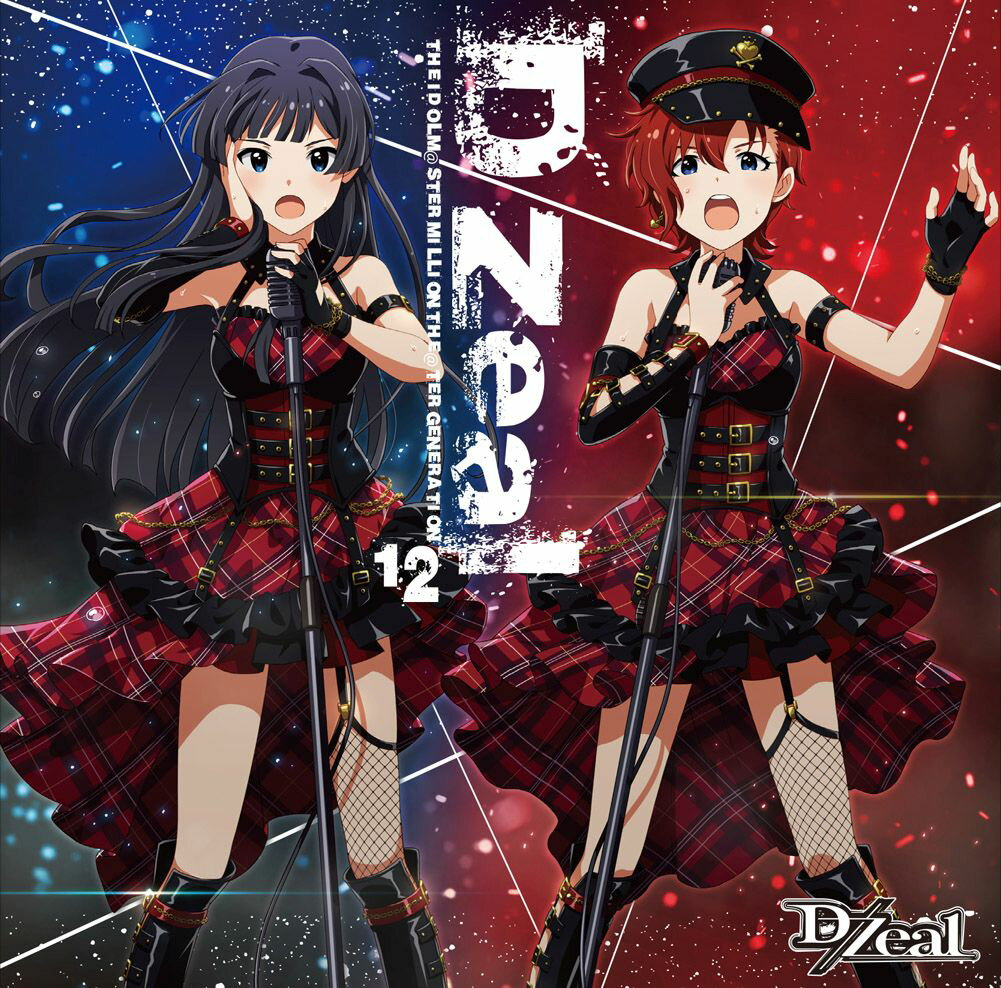 THE IDOLM@STER MILLION THE@TER GENERATION 12 D/Zeal [ D/Zeal ]