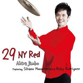 29 NY Red Featuring Silvano Monasterios & Ricky Rodriguez [ 神保彰 ]