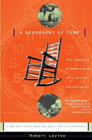 A Geography of Time: The Temporal Misadventures of a Social Psychologist, or How Every Culture Keeps
