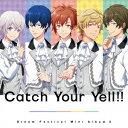 Catch Your Yell!! [ DearDream ]