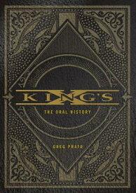 King's X: The Oral History KINGS X [ Greg Prato ]