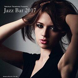 寺島靖国プレゼンツ Jazz Bar 2017