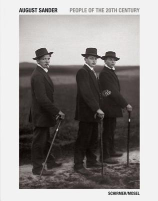 August Sander: People of the 20th Century AUGUST SANDER [ Sk Stiftung Kultur Cologne ]