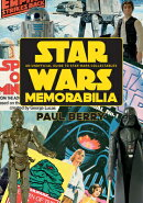 Star Wars Memorabilia: An Unofficial Guide to Star Wars Collectables
